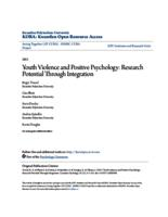 Youth Violence and Positive Psychology: Research Potential Through Integration