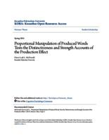 Proportional Manipulation of Produced Words Tests the Distinctiveness and Strength Accounts of the Production Effect