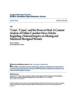 """Crisis"", ""Crime"", and the Power to Heal: A Content Analysis of Online Canadian News Articles Regarding a National Inquiry on Missing and Murdered Aboriginal Women"