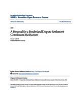 A Proposal for a Borderland Dispute Settlement Continuum Mechanism