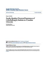 Faculty Members' Perceived Experiences of Cyberbullying by Students at a Canadian University